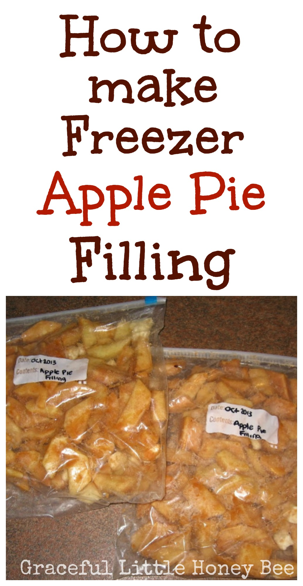 Freezer Apple Pie Filling Video Tutorial Graceful Little Honey Bee