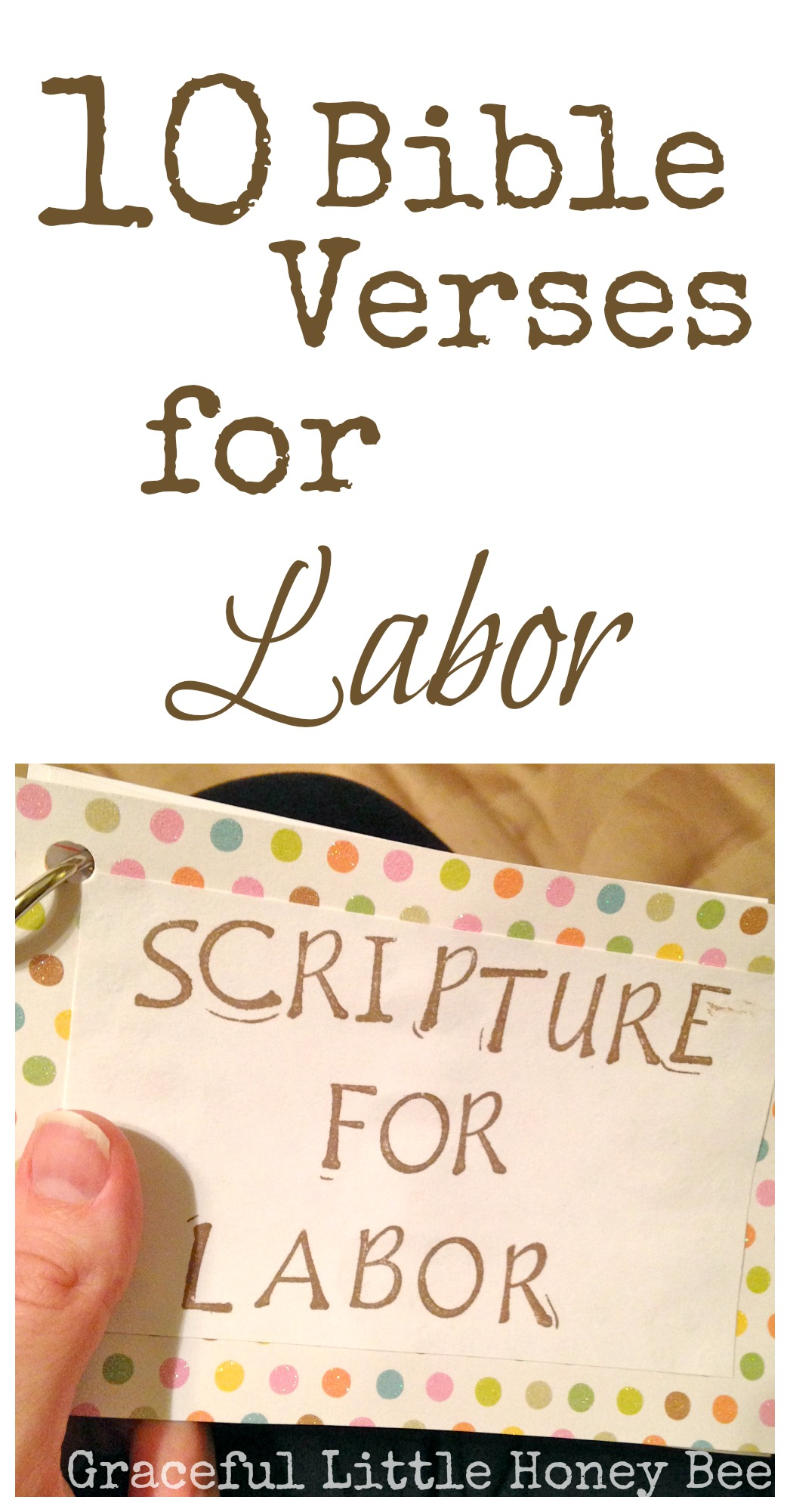 10 encouraging verses for labor and delivery graceful little