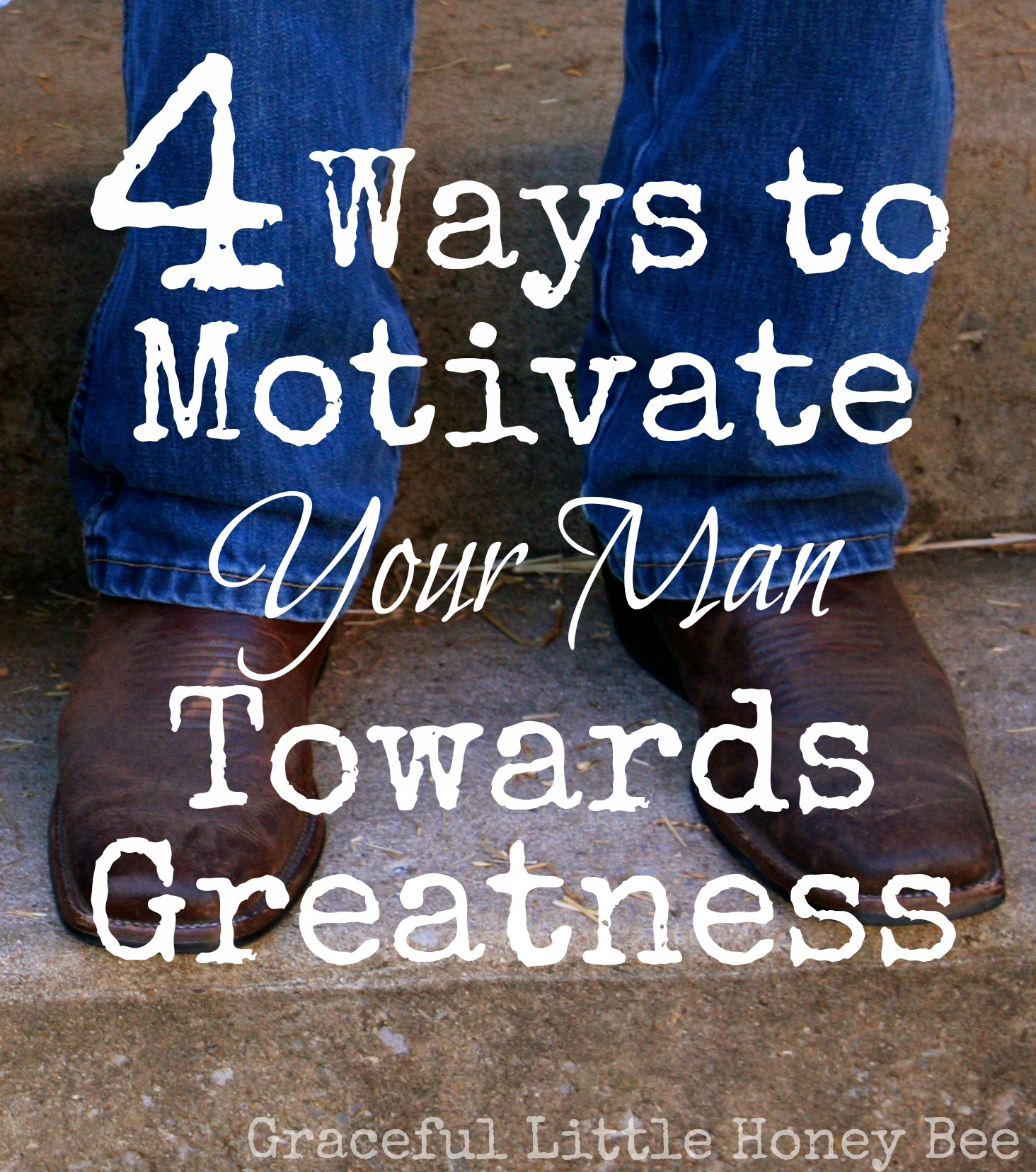 ways to motivate your man towards greatness graceful little follow me on instagram for more tips tricks and recipes