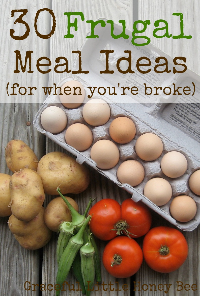 30 frugal meal ideas for when youre broke graceful little 30 frugal meal ideas for when youre broke forumfinder Gallery