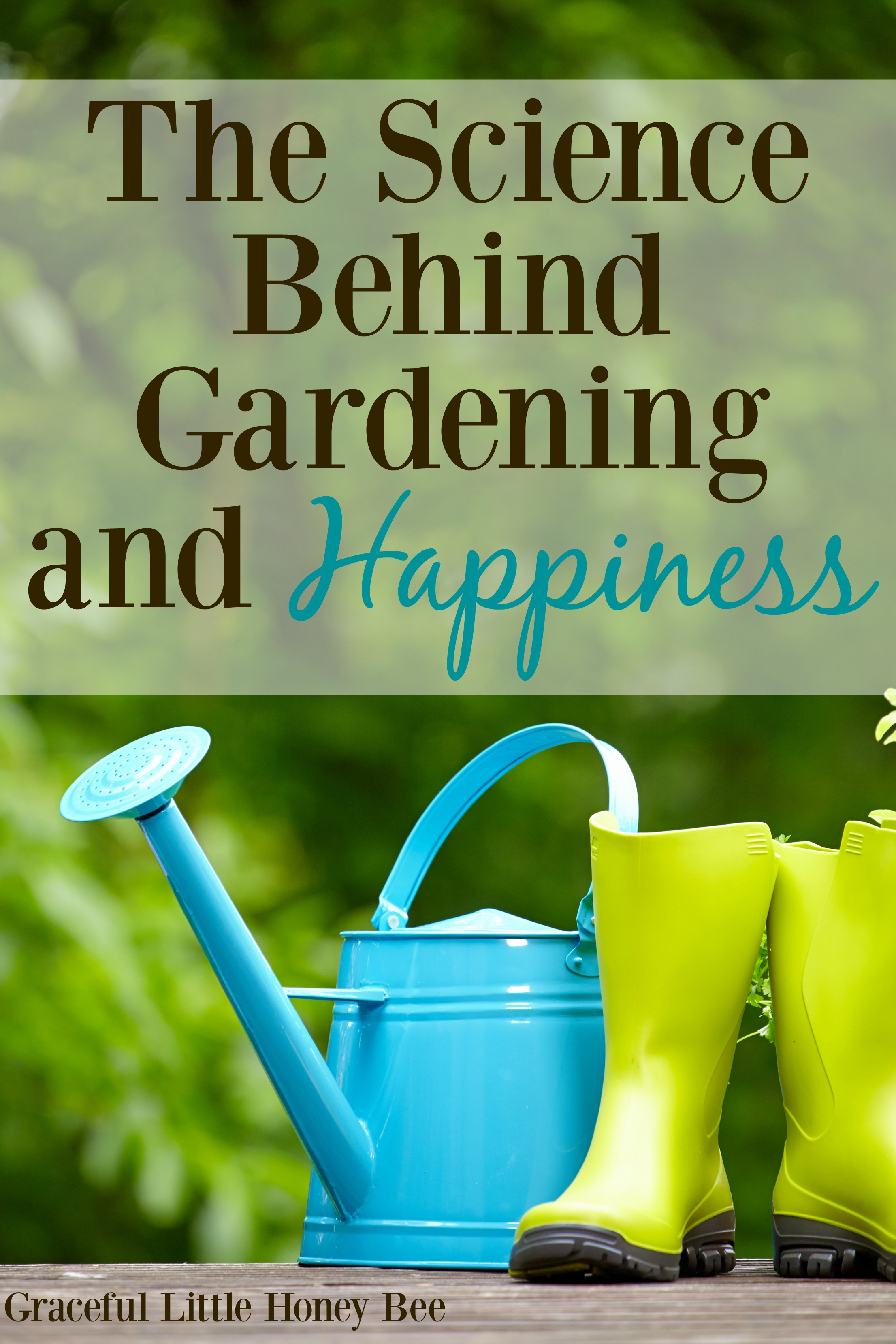 The Science Behind Gardening And Happiness